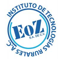 Grupo EOZ S.A. de C.V. & Instituto EOZ de Tecnologías Rurales, A.C.