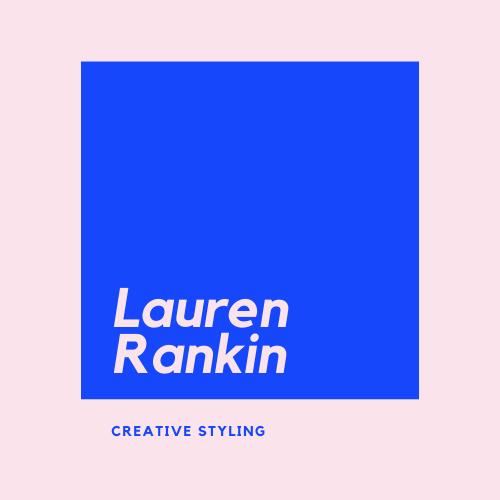 Lauren Rankin - Freelance Commercial Stylist