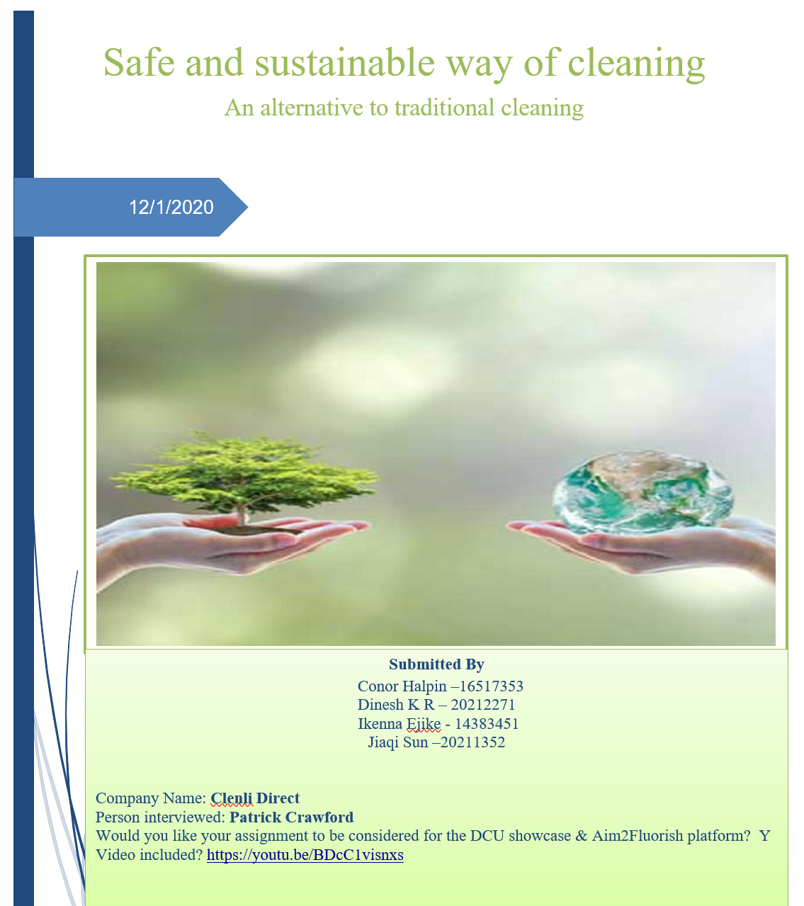 A safe and sustainable way of cleaning