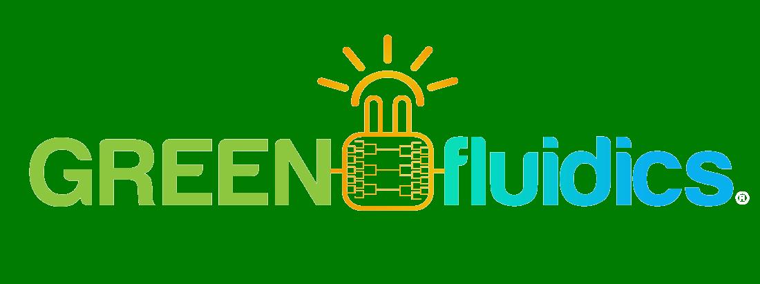 Green Fluidics
